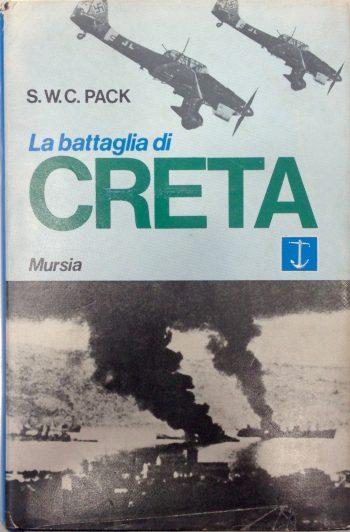 LA BATTAGLIA DI CRETA  <BR/>S.W.C.Pack