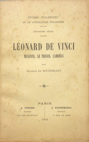 LEONARD DE VINCI Manzoni, Le Trissin, Camoens