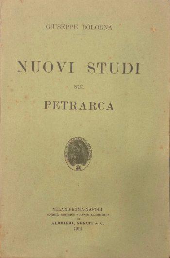 NUOVI STUDI SUL PETRARCA  <BR/>Giuseppe Bologna