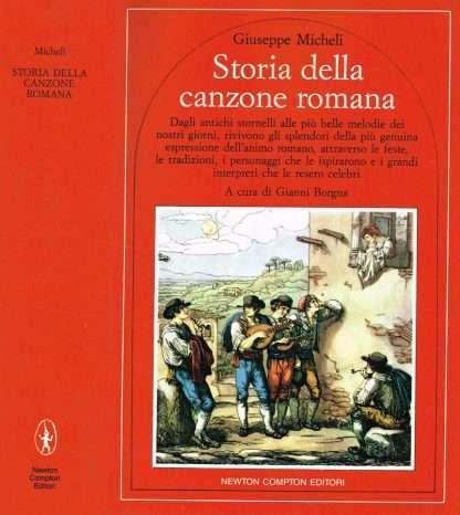 STORIA DELLA CANZONE ROMANA <BR/>Giuseppe Micheli