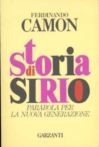 STORIA DI SIRIO <BR/>Ferdinando Camon