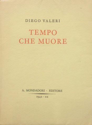 TEMPO CHE MUORE  <BR/>Diego Valeri