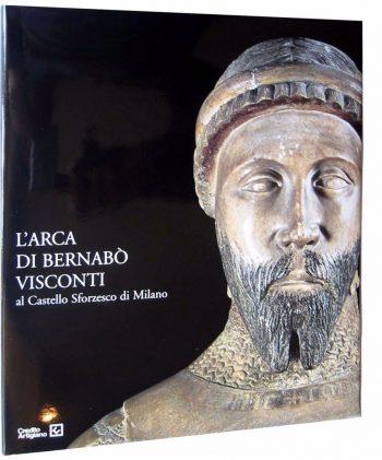 L'ARCA DI BERNABO' VISCONTI AL CASTELLO SFORZESCO DI MILANO
