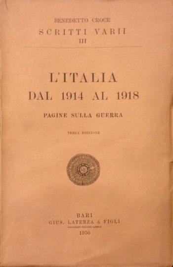 L'ITALIA DAL 1914 AL 1918  <BR/>Benedetto Croce