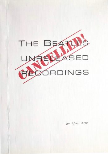 CANCELLED ! THE BEATLES UNRELEASED RECORDING <BR/>Mr. Kite