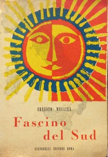 FASCINO DEL SUD <BR/> Ernesto Mellina