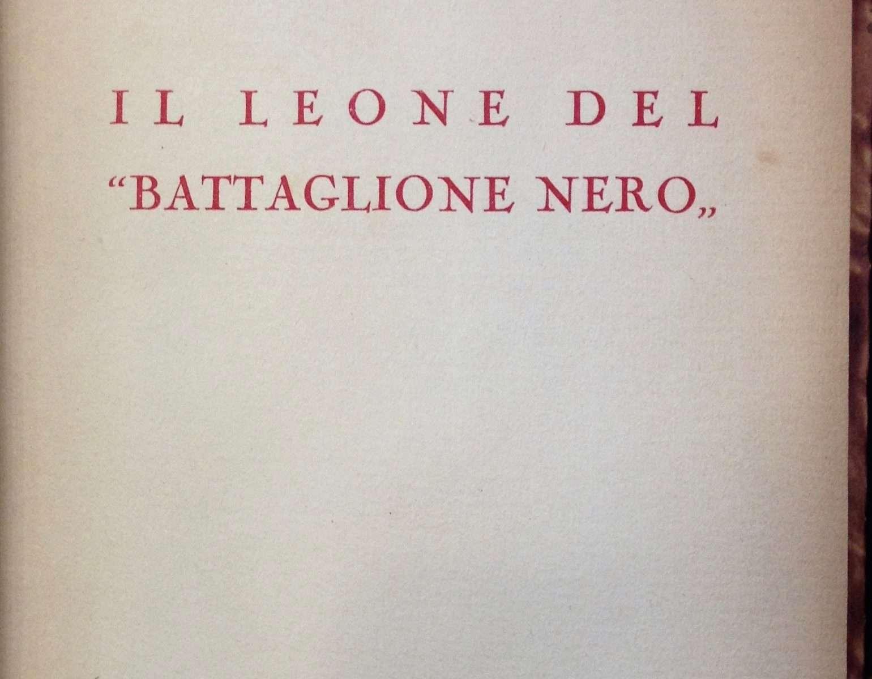 """IL LEONE DEL """"BATTAGLIONE NERO""""  <BR/>Aldo Valori"""
