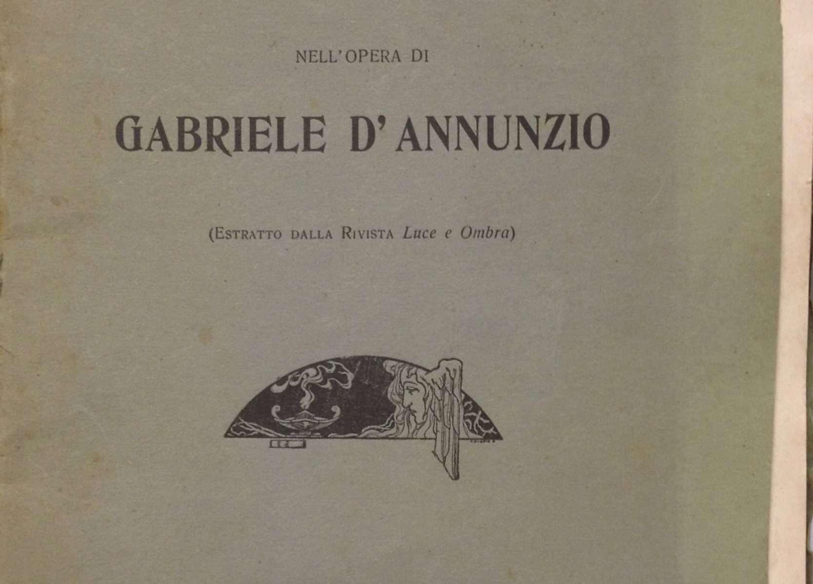 """IL """"SUBLIMINALE"""" NELL'OPERA DI D'ANNUNZIO <BR/>Bruers Antonio"""
