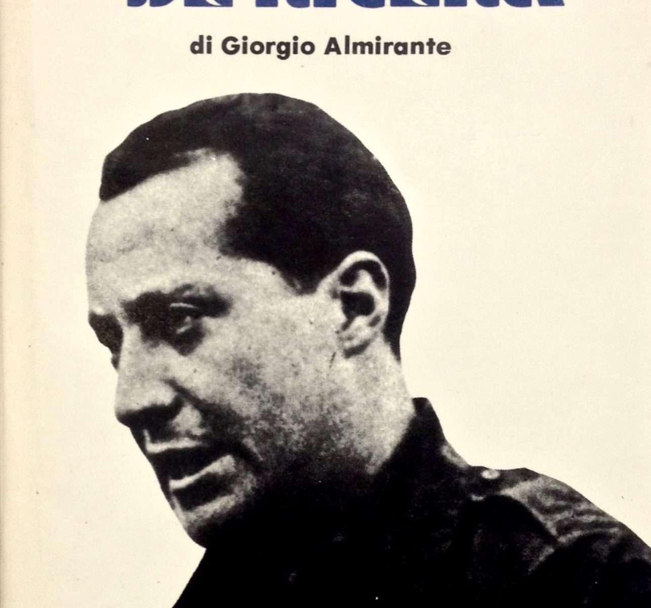 JOSE' ANTONIO PRIMO DE RIVERA <BR/>Giorgio Almirante
