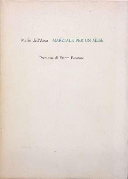 MARZIALE PER UN MESE <BR/> Mario Dell'Arco