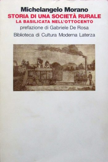 STORIA DI UNA SOCIETA' RURALE  <BR/>Michelangelo Morano