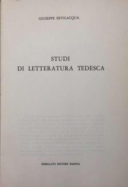 STUDI DI LETTERATURA TEDESCA <BR/>Giuseppe Bevilacqua