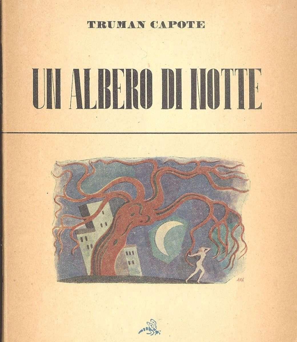 UN ALBERO DI NOTTE <BR/>Truman Capote