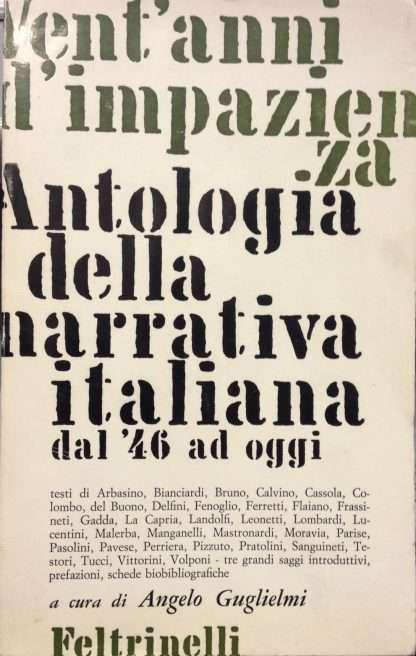 VENT'ANNI D'IMPAZIENZA  <BR/>a cura di Angelo Guglielmi