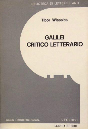 GALILEI CRITICO LETTERARIO  <BR/>Tibor Wlassics