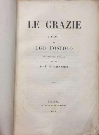 LE GRAZIE CARME DI UGO FOSCOLO <BR/>Ugo Foscolo