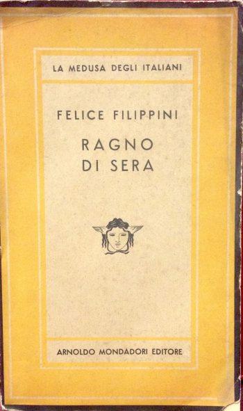 RAGNO DI SERA  <BR/>Felice Filippini