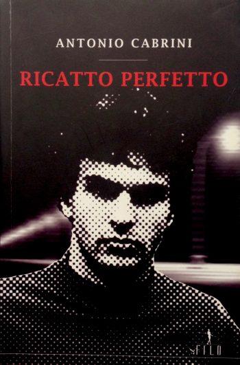RICATTO PERFETTO  <BR/>Antonio Cabrini