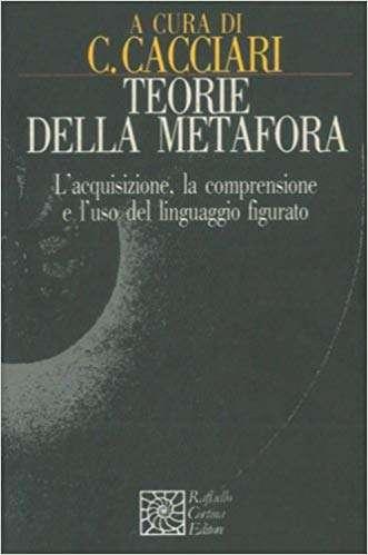 TEORIE DELLA METAFORA <BR/>Massimo Cacciari