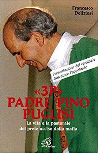 «3P» PADRE PINO PUGLISI <BR/>Francesco Deliziosi