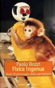 FISICA INGENUA <BR/>Paolo Bozzi