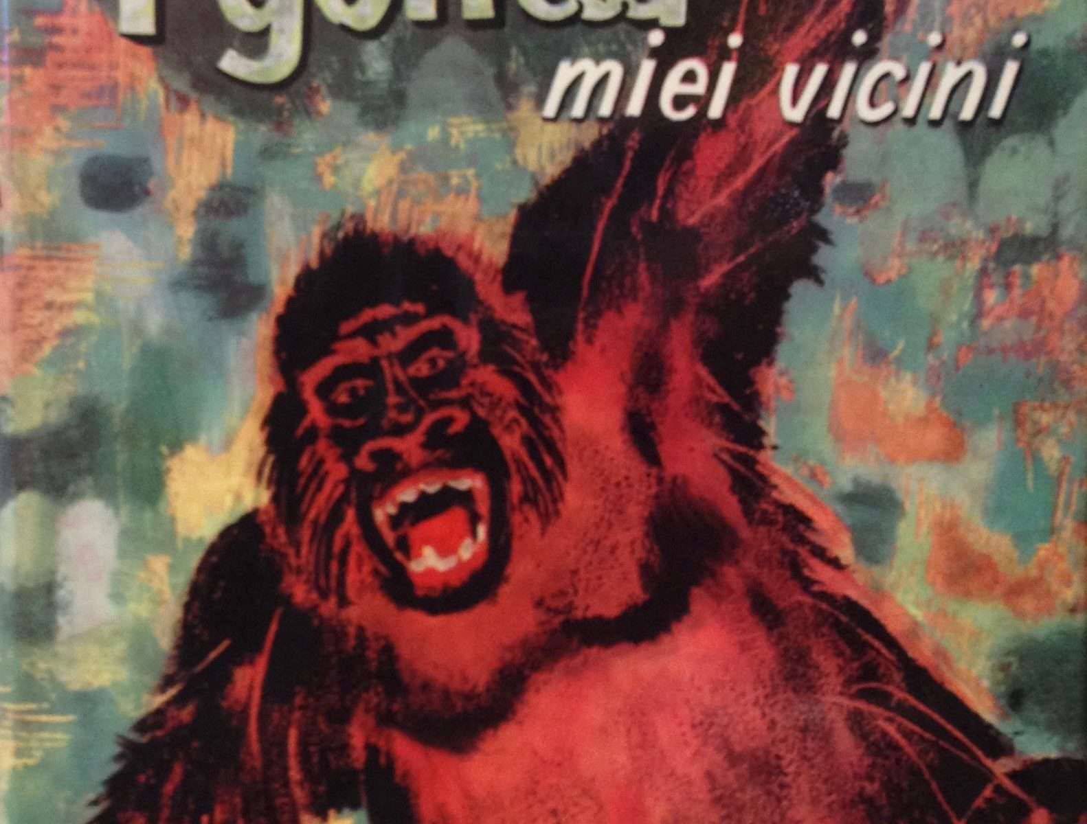 I GORILLA MIEI VICINI  <BR/>Fred Merfield