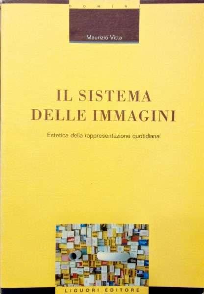 IL SISTEMA DELLE IMMAGINI <BR/>Maurizio Vitta