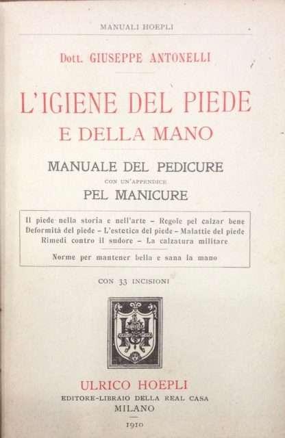 L'IGIENE DEL PIEDE E DELLA MANO <BR/> G. Antonelli