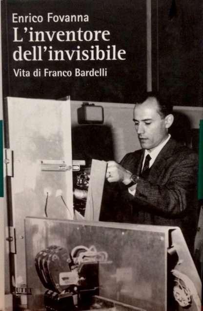 L'INVENTORE DELL'INVISIBILE <BR/>Enrico Favanna