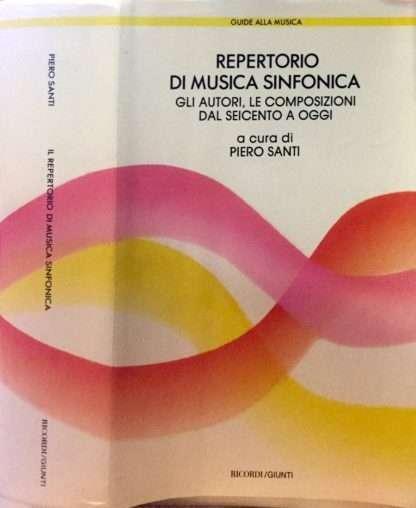 REPERTORIO DI MUSICA SINFONICA <BR/>a cura di Piero Santi