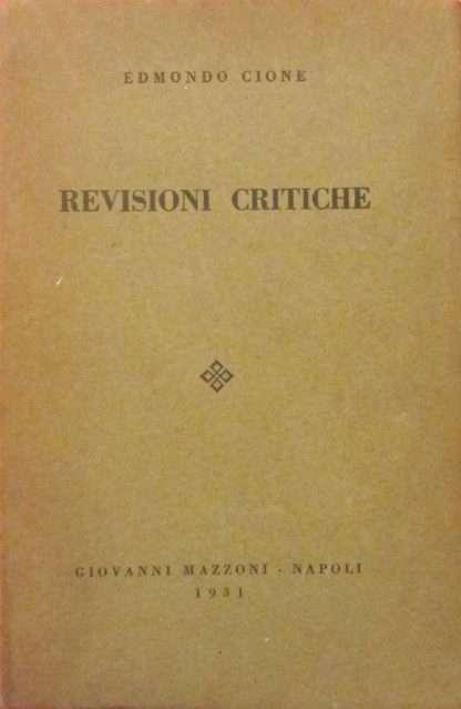REVISIONI CRITICHE <BR/>Edmondo Cione