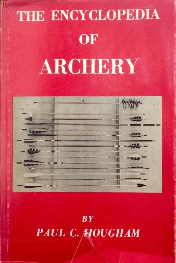 ENCYCLOPEDIA OF ARCHERY <BR/> Paul Hougham