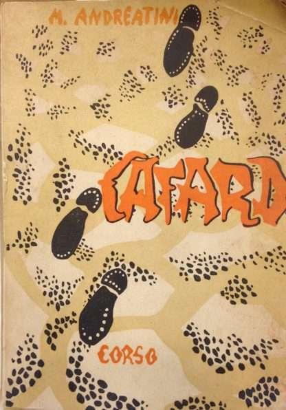 CAFARD (dalla Legione Straniera)<BR/>Massimo Andreatini