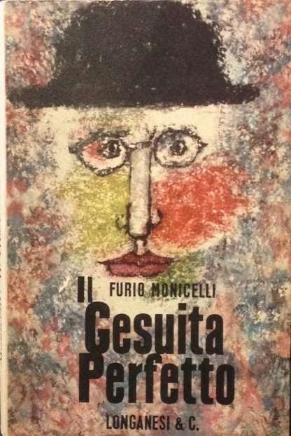 IL GESUITA PERFETTO<BR/>Furio Monicelli