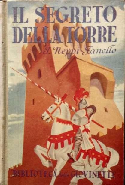 IL SEGRETO DELLA TORRE <BR/> Ines Neppi Fanello