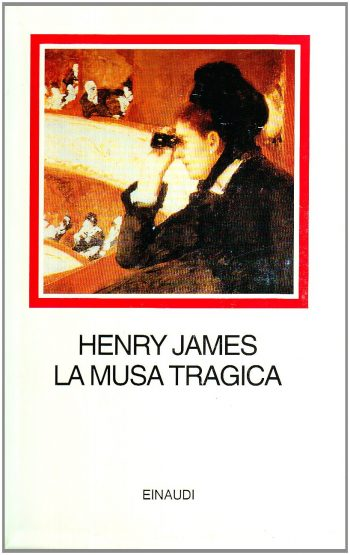 LA MUSA TRAGICA <BR/>Henry James