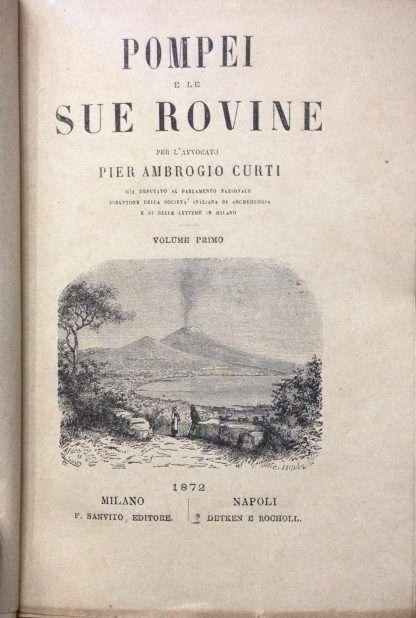 POMPEI E LE SUE ROVINE <BR/>Pier Ambrogio Curti