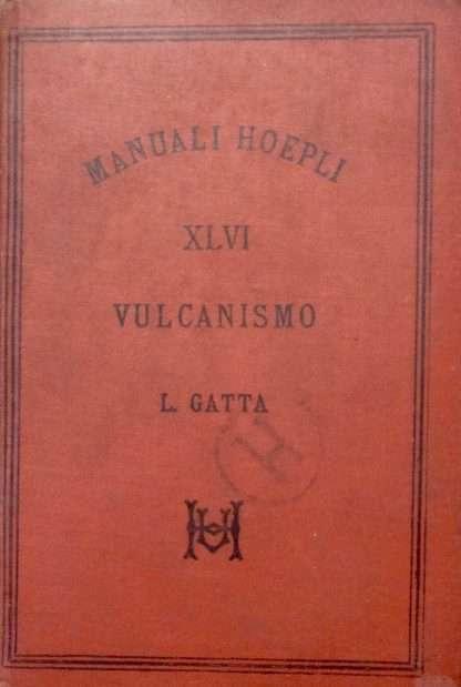 VULCANISMO <BR/> Luigi Gatta