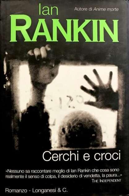 CERCHI E CROCI <BR/> Ian Rankin