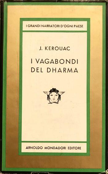 I VAGABONDI DEL DHARMA <BR/> Jack Kerouac