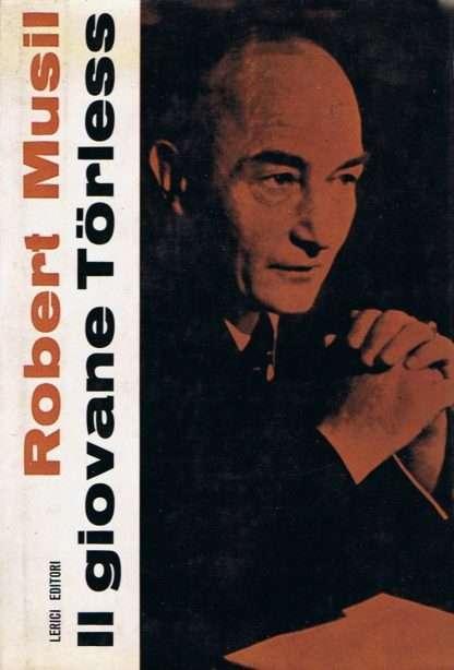 IL GIOVANE TORLESS <BR/> Robert Musil