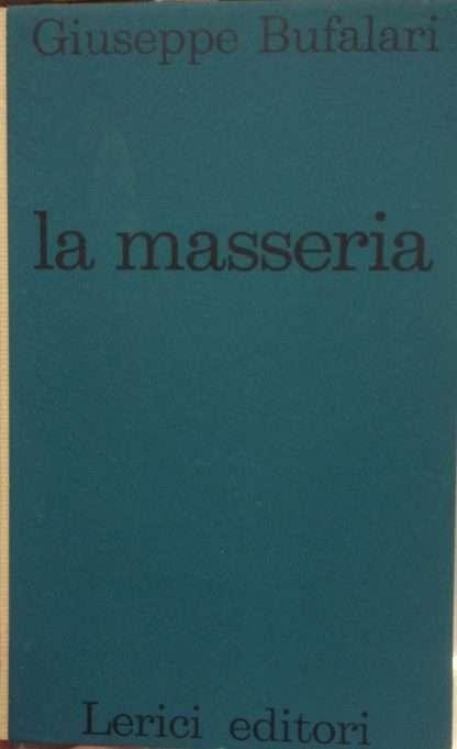 LA MASSERIA <BR/> Giuseppe Bufalari