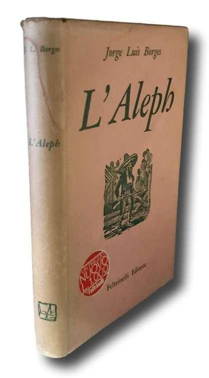 L'ALEPH <BR/> Jorge Luis Borges