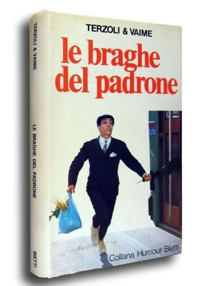 LE BRAGHE DEL PADRONE <BR/> Italo Terzoli, Enrico Vaime