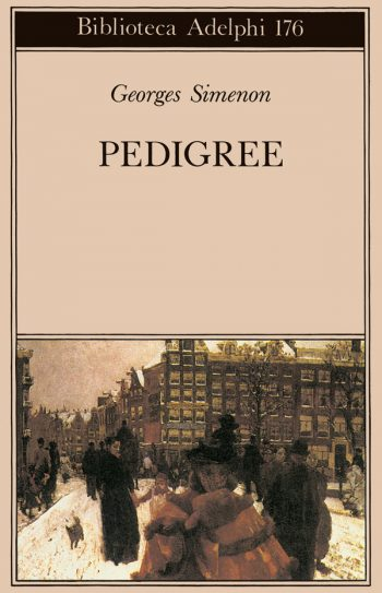 PEDIGREE <BR/> Georges Simenon