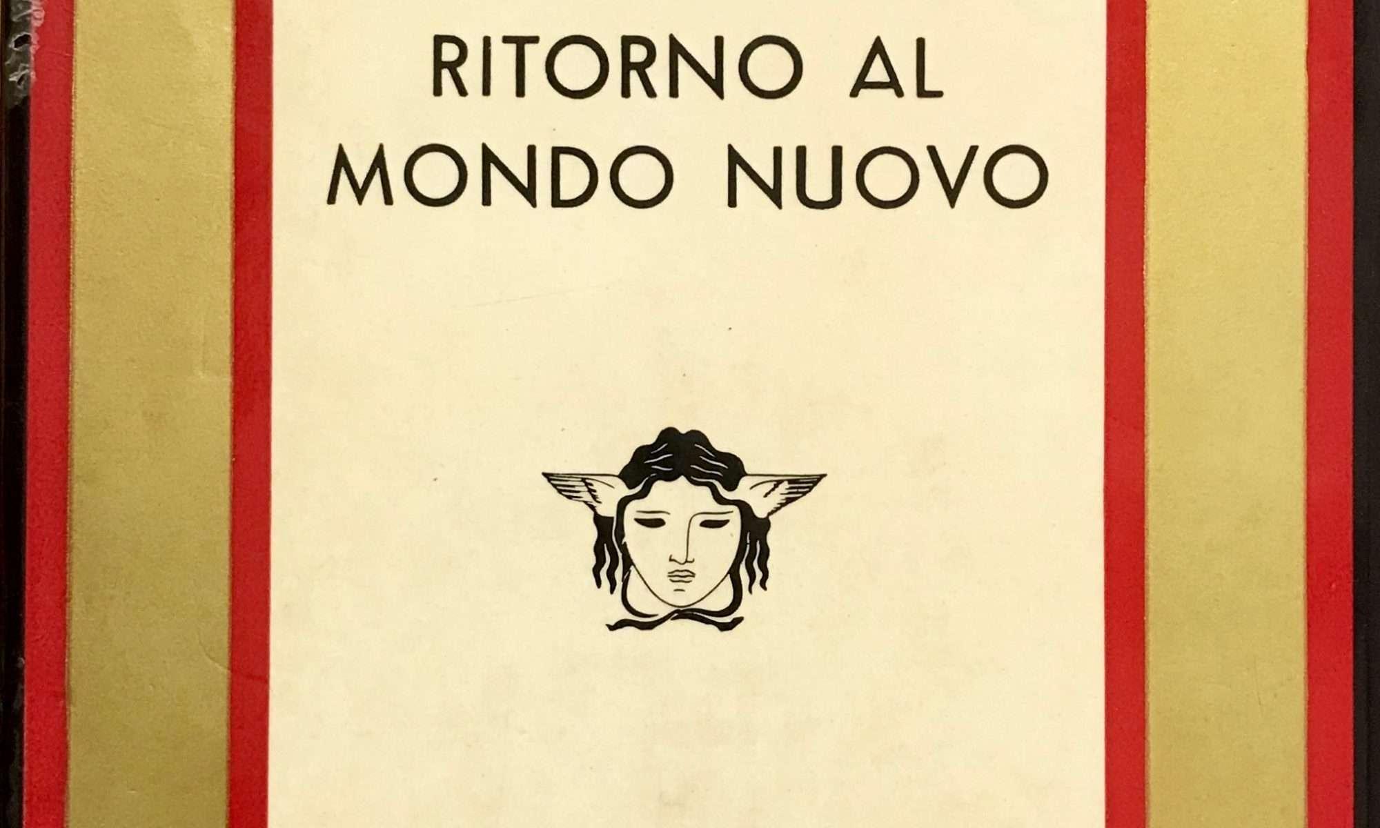 RITORNO AL MONDO NUOVO <BR/> Aldous Huxley