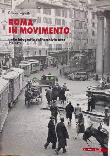 ROMA IN MOVIMENTO <BR/> Grazia Pagnotta