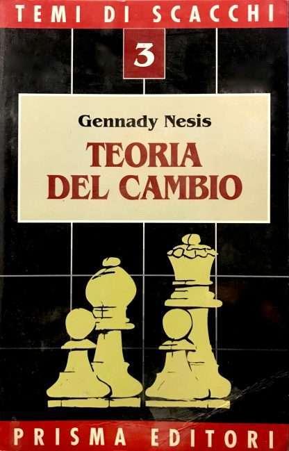 TEORIA DEL CAMBIO <BR/> Gennady Nesis