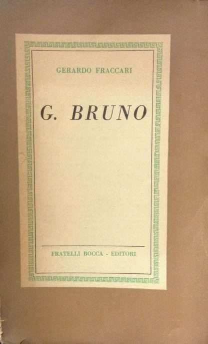 GIORDANO BRUNO <BR/> Gerardo Fraccari