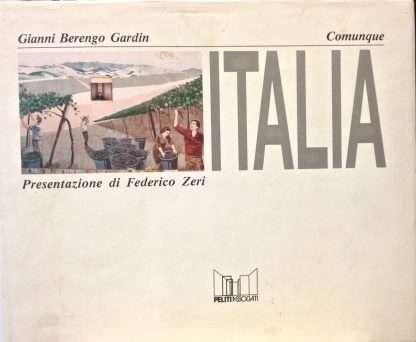 COMUNQUE ITALIA <BR/> Gianni Berengo Gardin